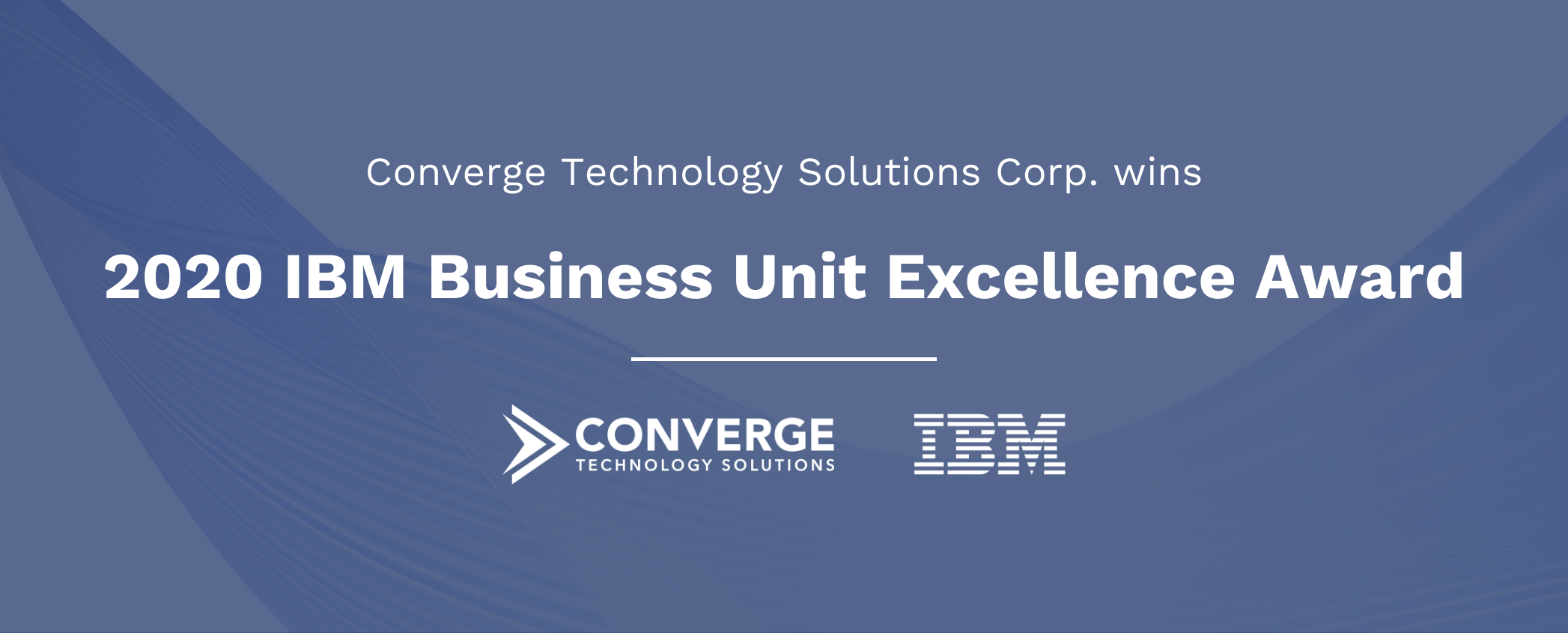 Converge-Technology-Solutions-Corp.-Wins-2020-IBM-Business-Unit-Excellence-Award.png